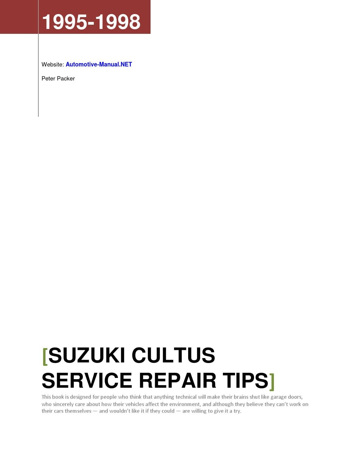 Suzuki Cultus 1995-1998 Service Repair Tips by Armando