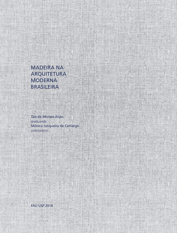 Madeira na Arquitetura Moderna Brasileira, Taís de Moraes