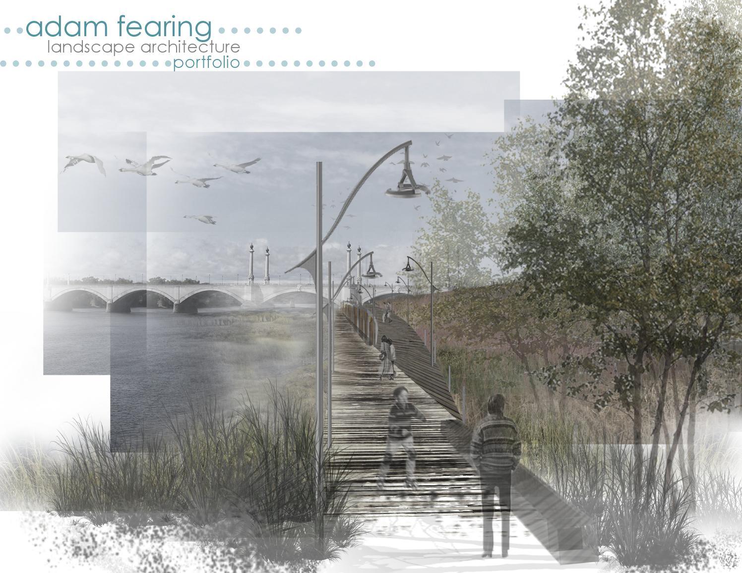 Landscape Architecture Portfolio By Adam Fearing Issuu