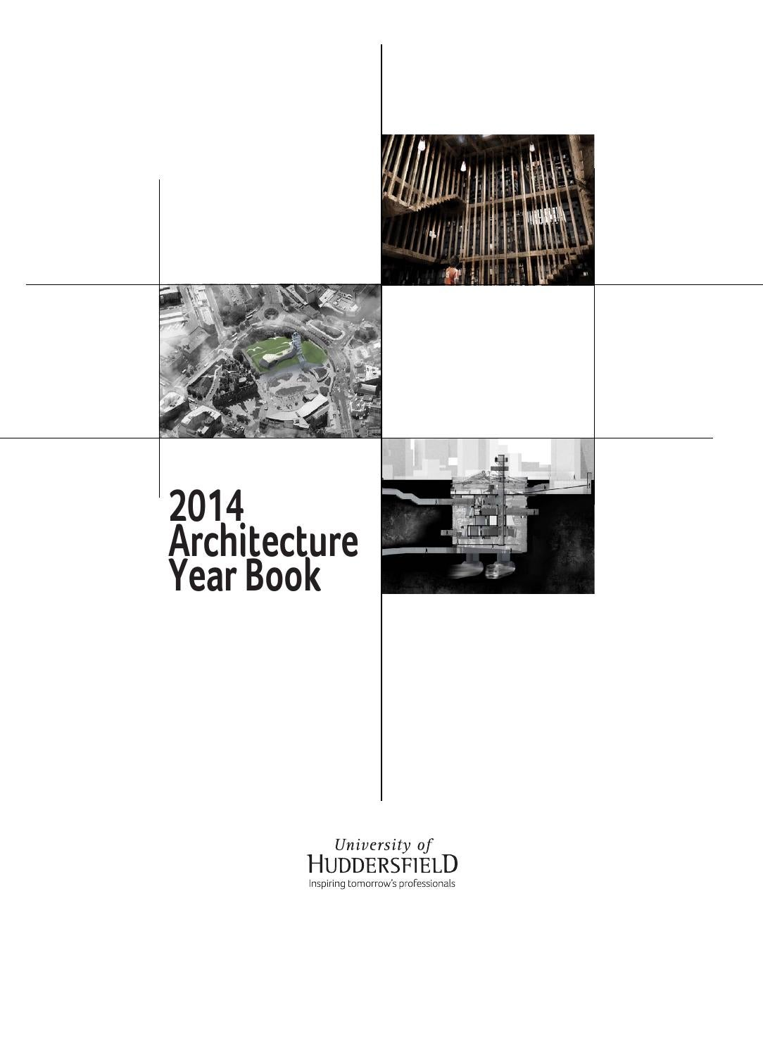 University of Huddersfield Architecture year book 2014 by