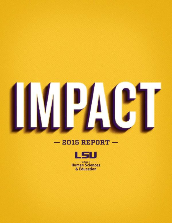 Impact 2015 Report Lsu College Of Human Sciences