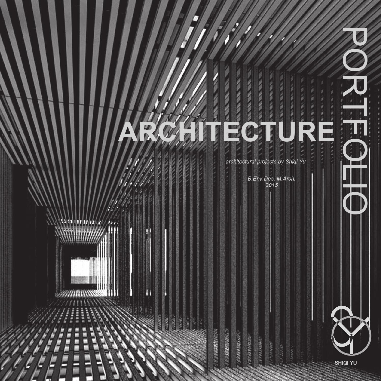 Architecture Portfolio By Shiqi Yu Page 1 Issuu