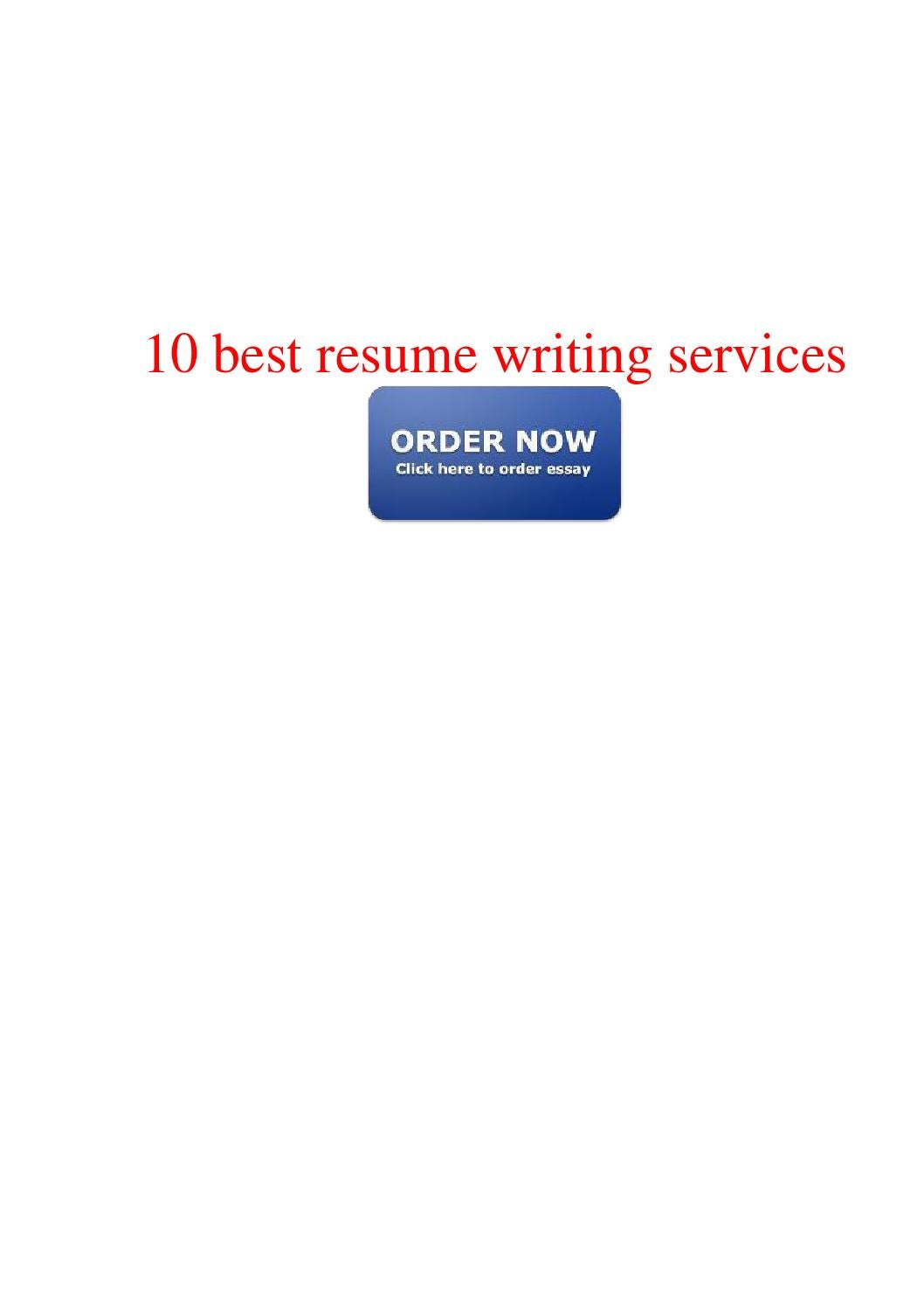Best Resume Writing Services 10 Best Resume Writing Services By Pete Issuu
