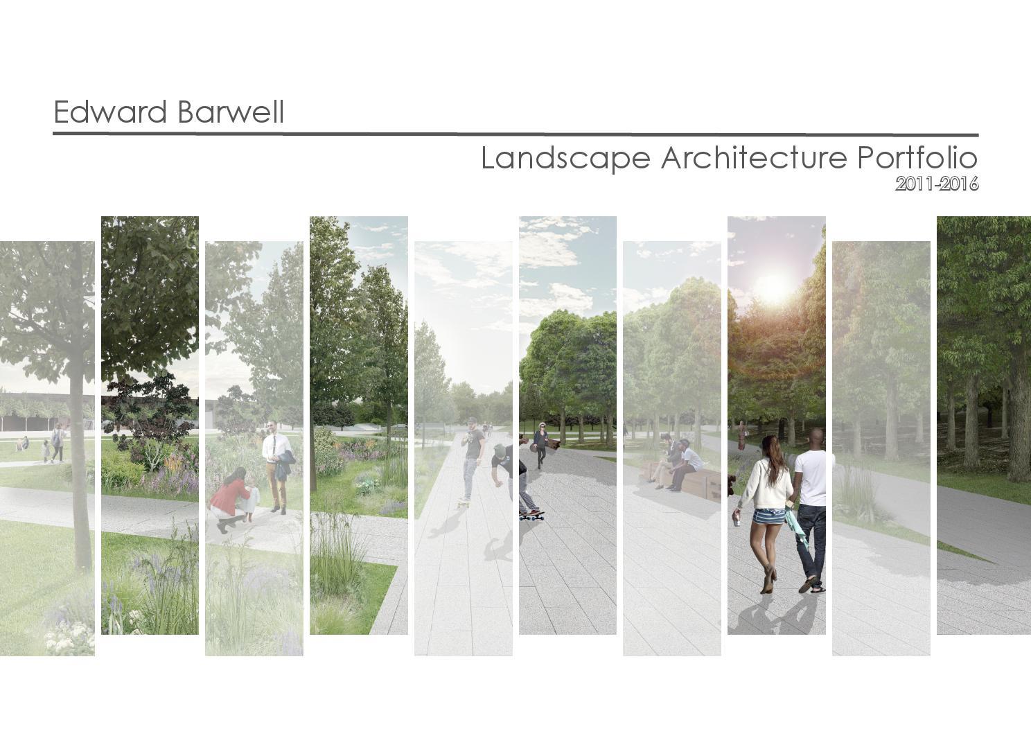 Landscape Architecture Portfolio By Ed Barwell Issuu