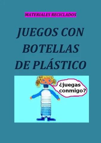 JUEGOS CON BOTELLAS DE PLSTICO by moliesther molino  Issuu