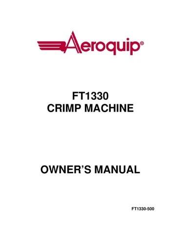 Aeroquip FT1330 Crimper Manual by Murdock Industrial Inc