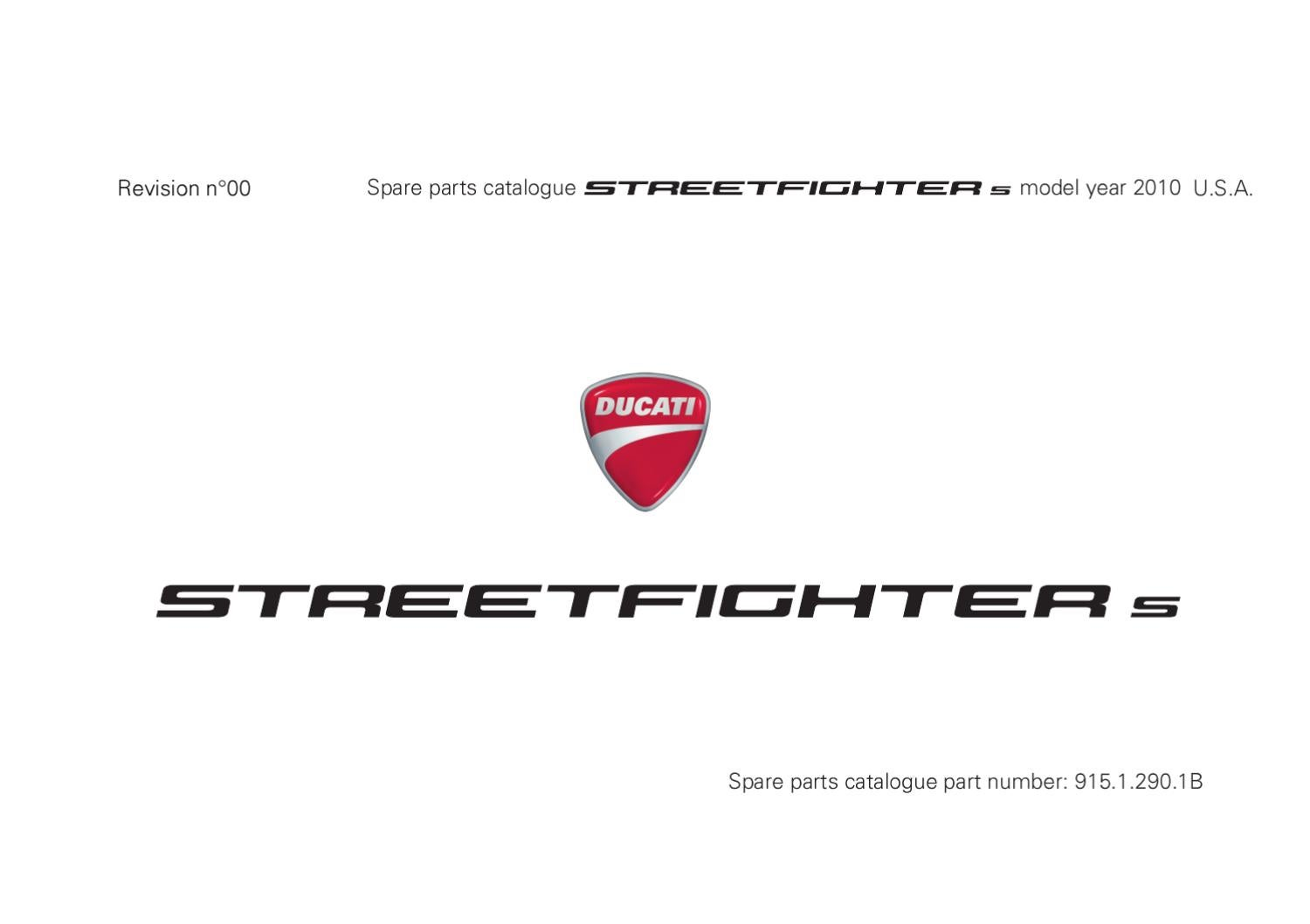 2010 Ducati Streetfighter S parts catalog by Keith Kennedy