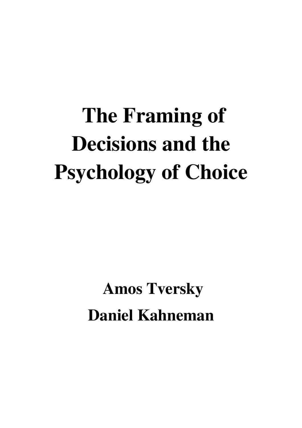 The Framing of Decisions and the Psychology of Choice by