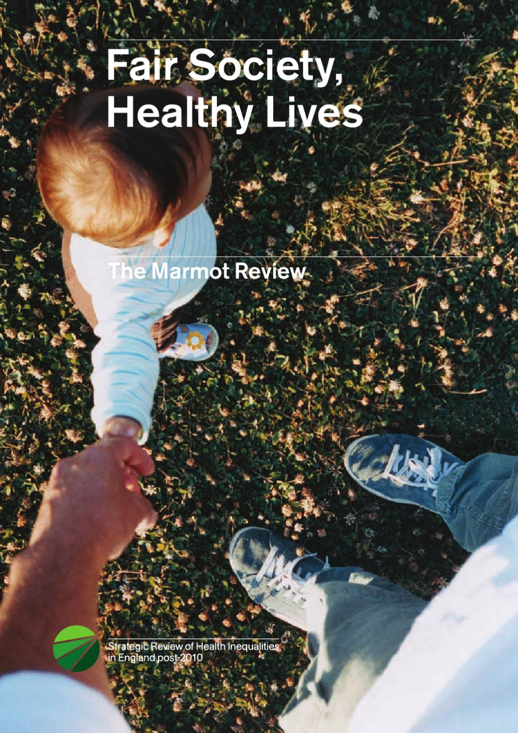 Marmot Review  Fair Society Healthy Lives by Paul