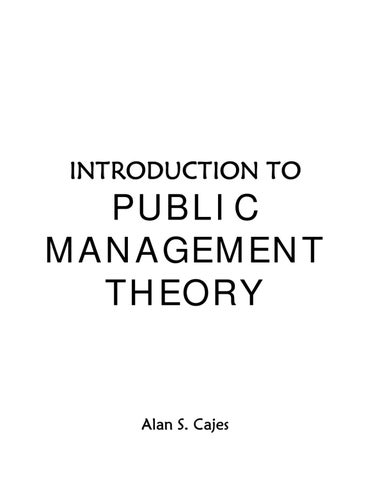 Introduction to Public Management Theory by Alan S. Cajes