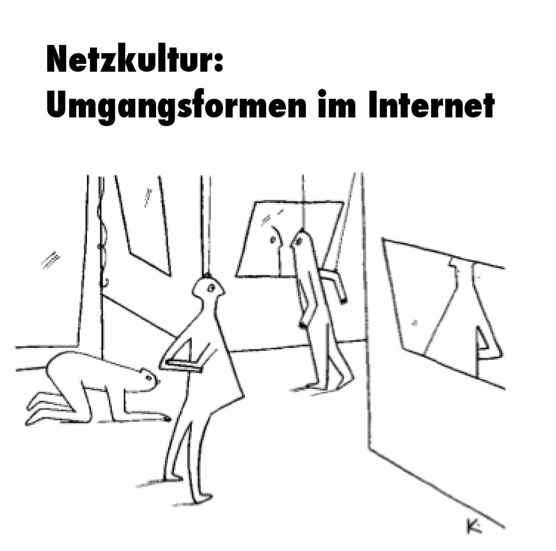 Aus dem Archiv: «Netzkultur: Umgangsformen im Internet» by