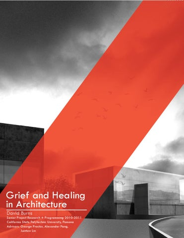 Thesis Grief and Healing in Architecture by David Burns