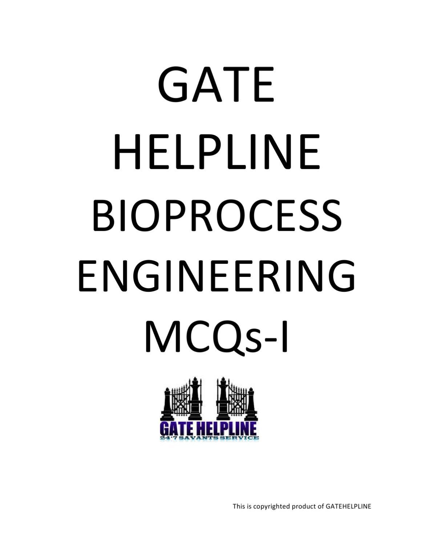 GATE HELPLINE ANSWER KEY FOR BIOPROCESS MCQs-I by Santhosh