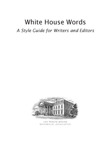 White House Words: A Style Guide for Writers and Editors