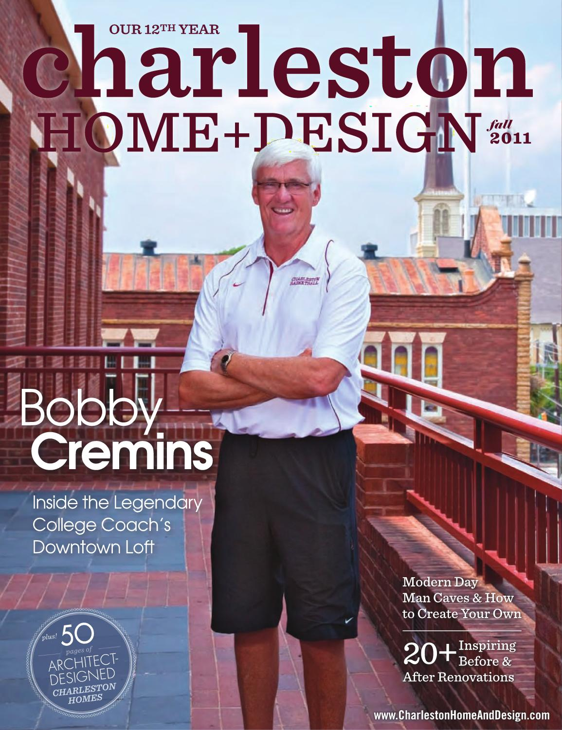 Charleston Home Design Magazine Fall 2011 By Charleston Home