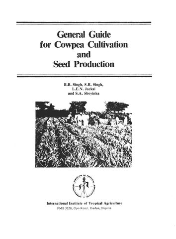 General Guide for Cowpea Cultivation and Seed Production