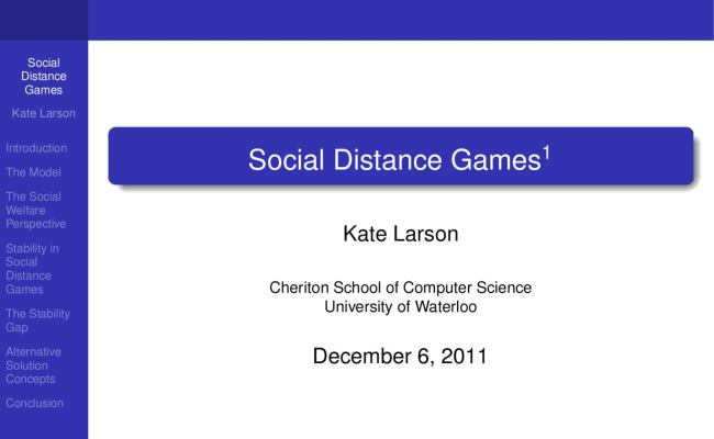Social Distance Games By Waterloo Institute For Complexity