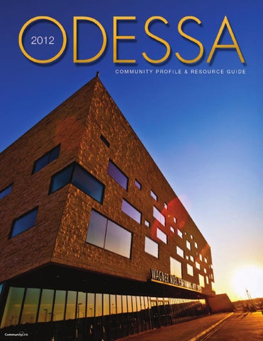Odessa TX 2012 Community Profile and Resource Guide by