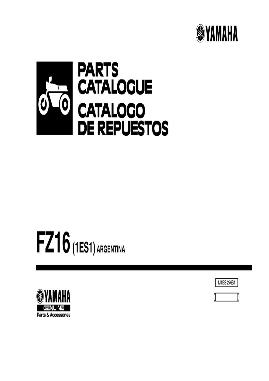 Manual despiece Yamaha FZ 16 (1ES1) 2010 Argentina by