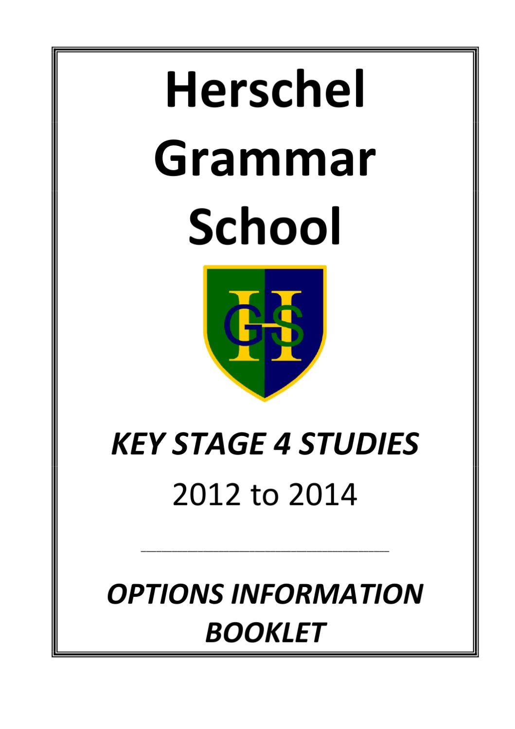 Herschel Grammar KS4 Options Information 2012 by s