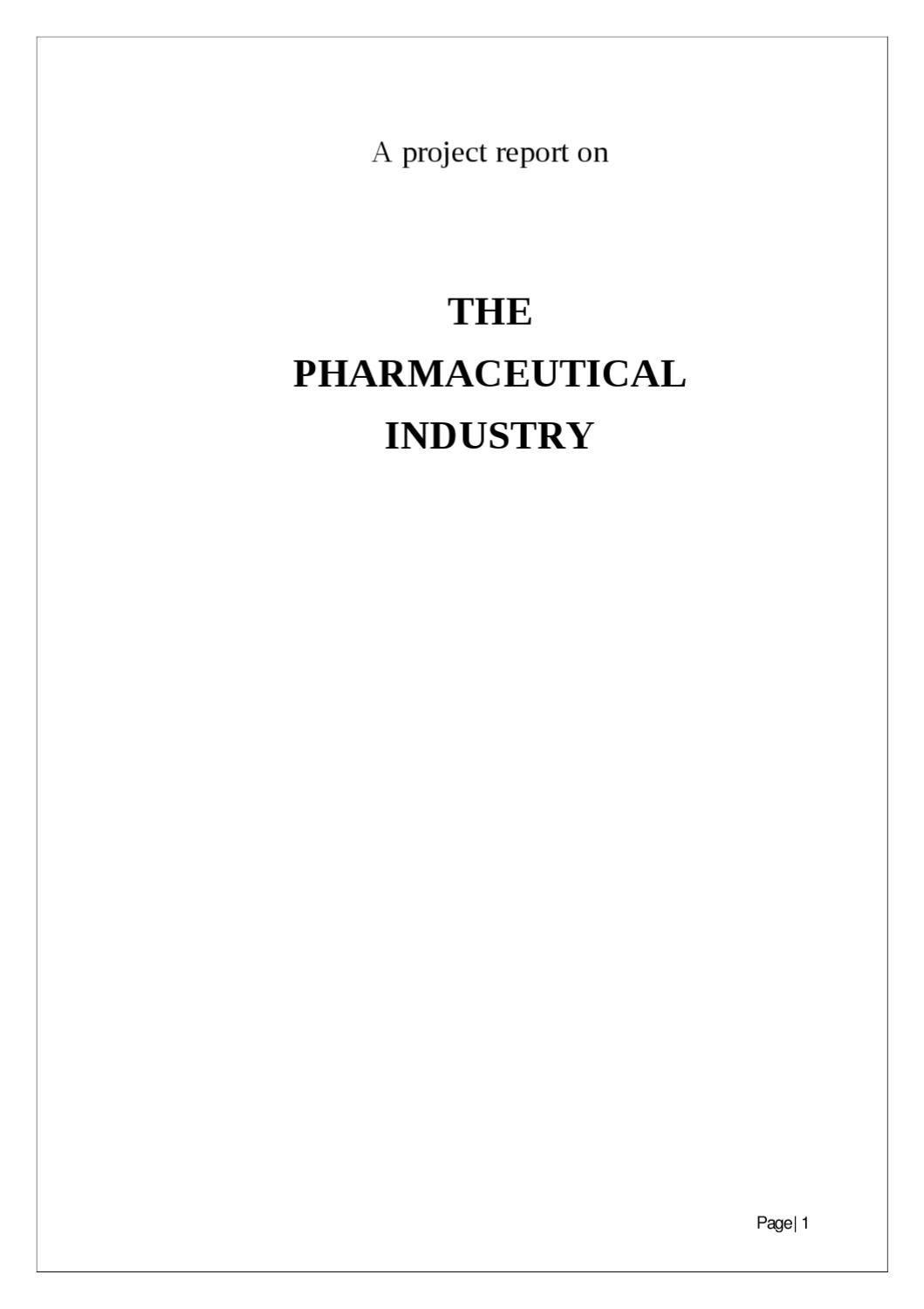 A Project Report On The Pharmaceutical Industry Project 155 By Sanjay Gupta  - Issuu