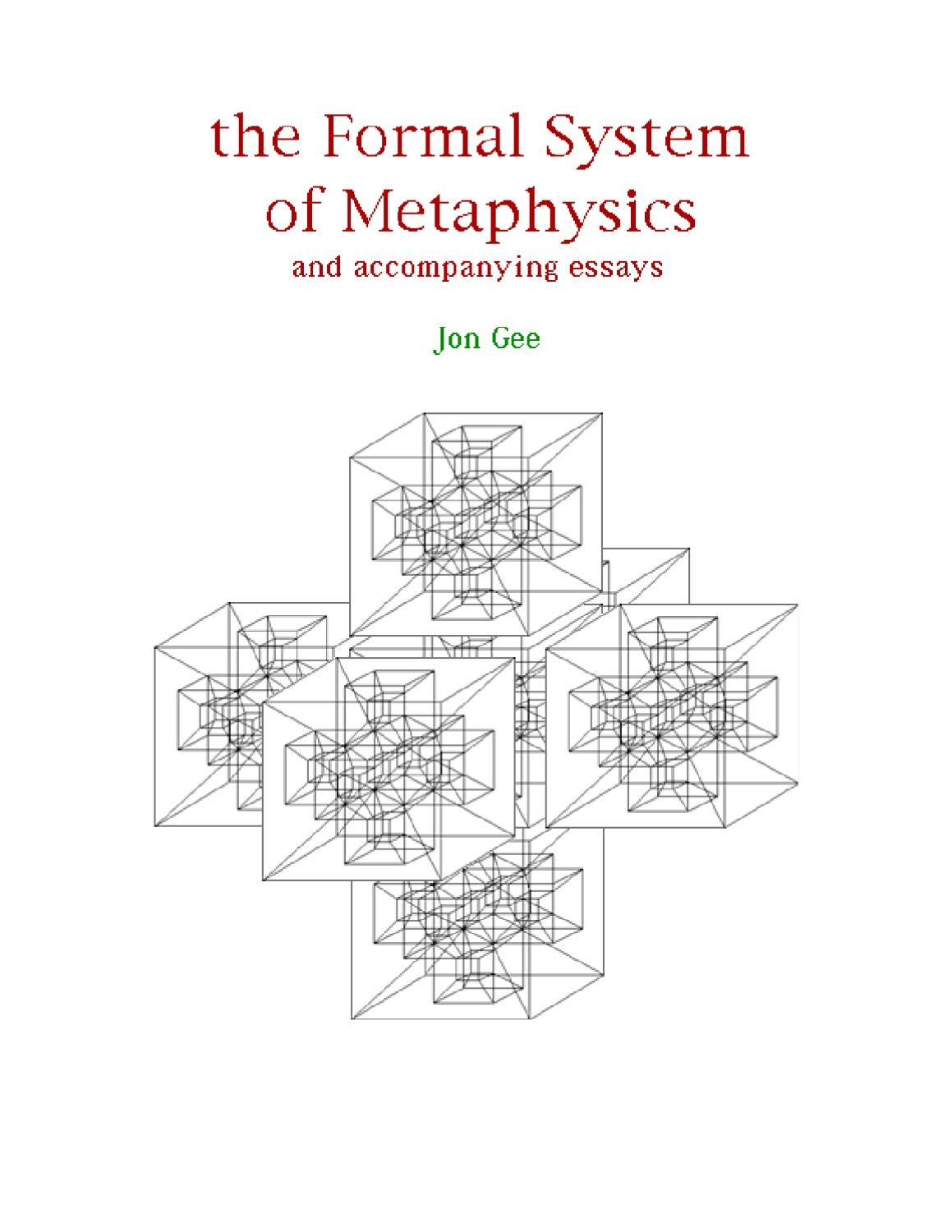 the Formal System of Metaphysics by Rev Jonathan Barlow