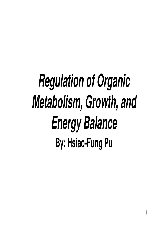 Regulation of Organic Metabolism Growth and Energy Balance