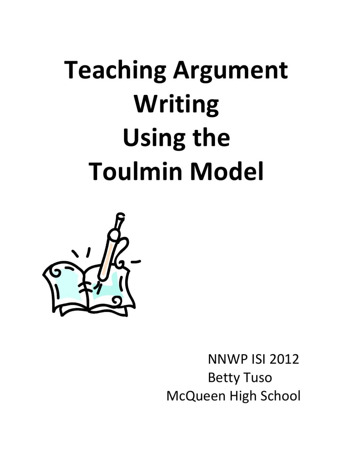 Teaching Argument Writing Using the Toulmin Model by Betty