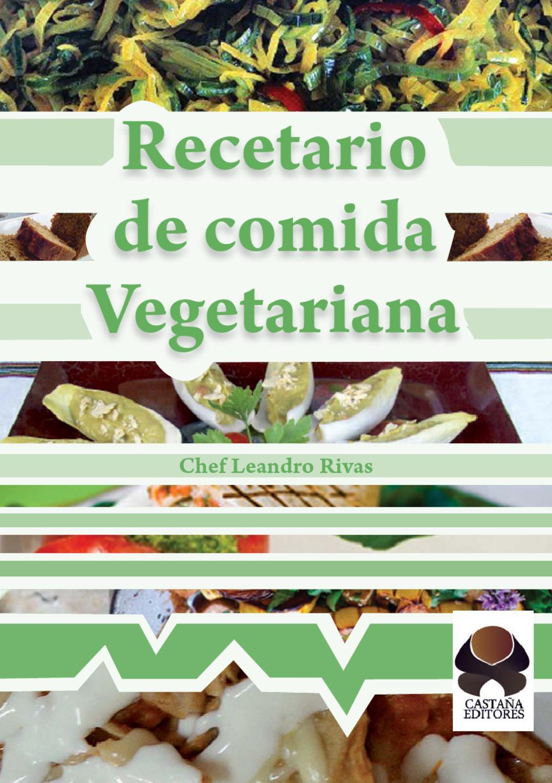 Recetario de Comida Vegetariana by Camilo Rodriguez  Issuu