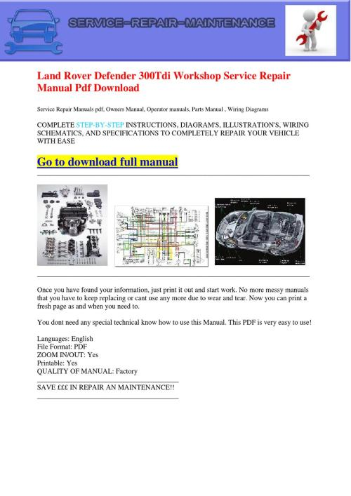 small resolution of land rover defender 300tdi workshop service repair manual pdf download by dernis castan issuu