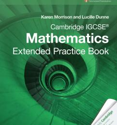 Cambridge IGCSE Mathematics: Extended Practice Book by Cambridge University  Press Education - issuu [ 1500 x 1187 Pixel ]