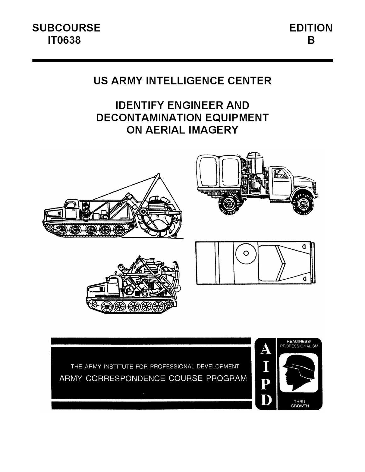 US Army IT0638 Identify Engineer & Decontamination