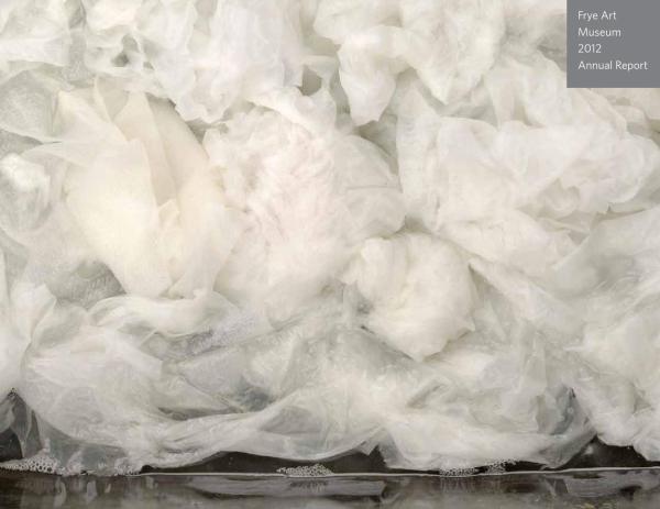 Frye Art Museum 2012 Annual Report - Issuu
