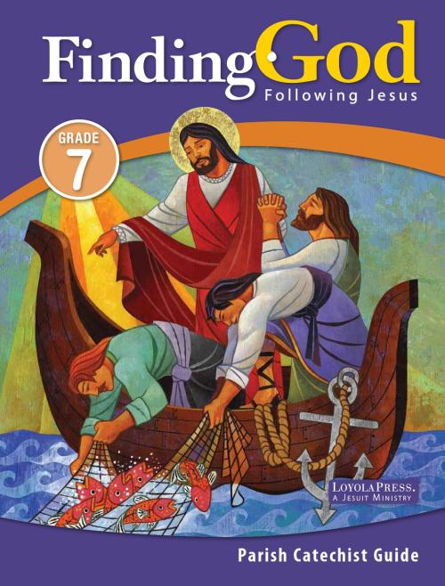 small resolution of Finding God 2013 Grade 7 Parish Catechist Guide   PART 1 by Loyola Press -  issuu