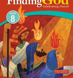 Finding God 2013 Grade 8 School Catechist Guide   PART 1 by Loyola Press -  issuu [ 1500 x 1139 Pixel ]