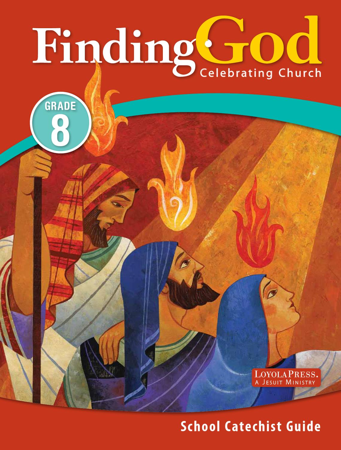 hight resolution of Finding God 2013 Grade 8 School Catechist Guide   PART 1 by Loyola Press -  issuu