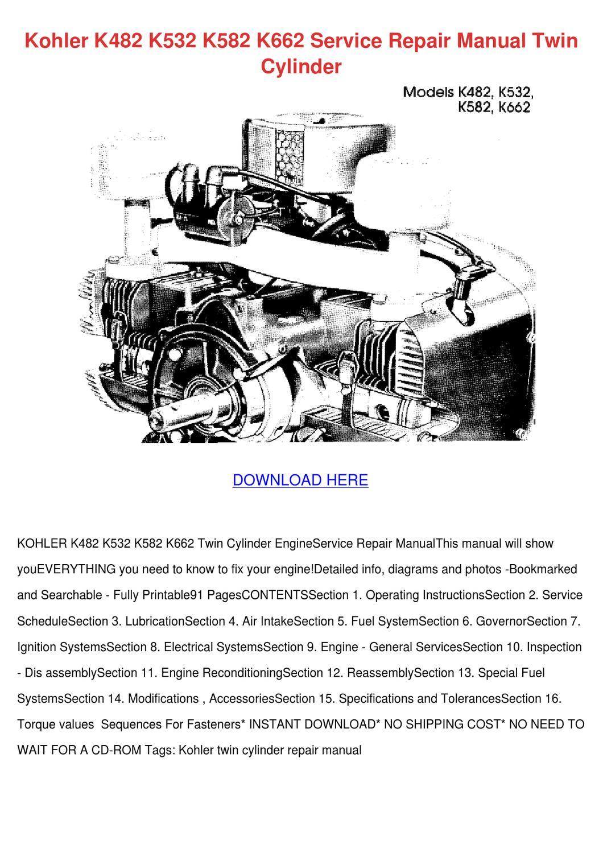 hight resolution of kohler k482 k532 k582 k662 service repair man