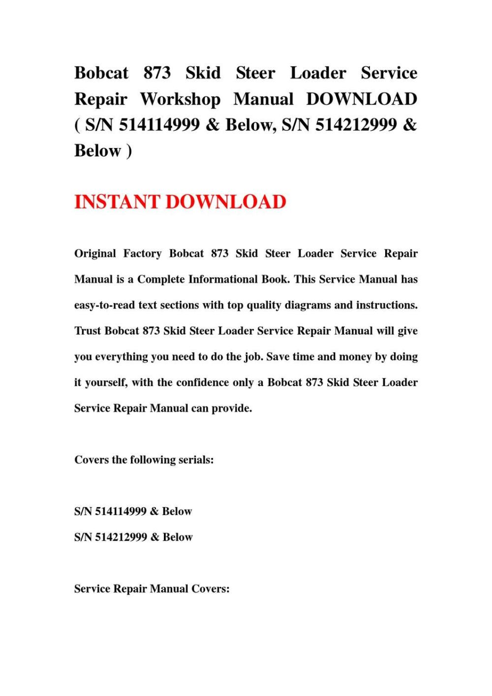 medium resolution of bobcat 873 skid steer loader service repair workshop manual download sn 514114999 below sn 5142