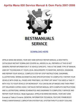 Aprilia Mana 850 Service Manual Oem Parts 200 by Carlota