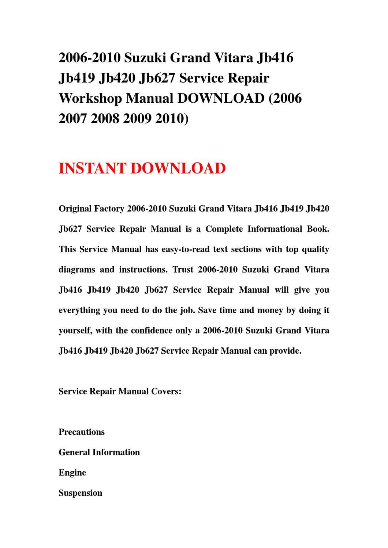 hight resolution of 2006 2010 suzuki grand vitara jb416 jb419 jb420 jb627 service repair workshop manual download 2006