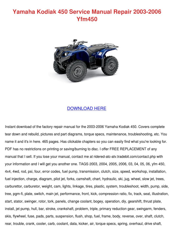 hight resolution of yamaha kodiak 450 service manual repair 2003