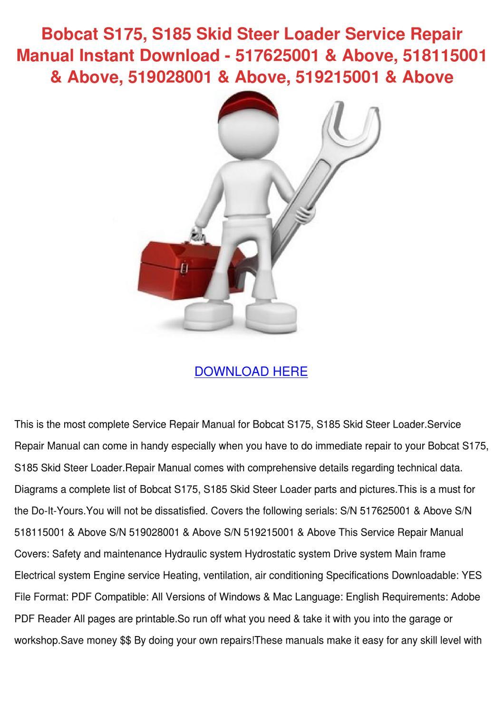 hight resolution of bobcat s175 s185 skid steer loader service re