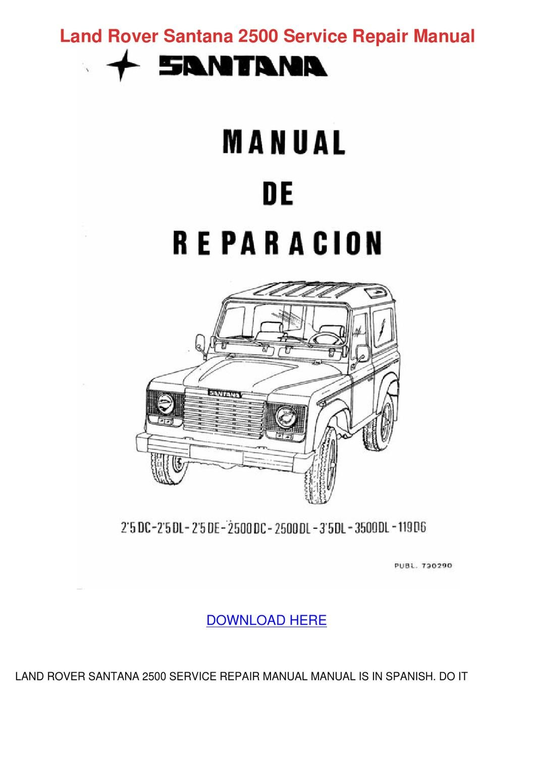 Land Rover Santana 2500 Service Repair Manual by