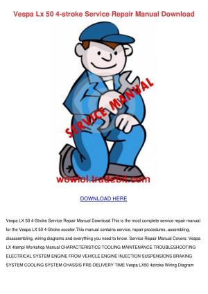 Vespa Lx 50 4 Stroke Service Repair Manual Do by