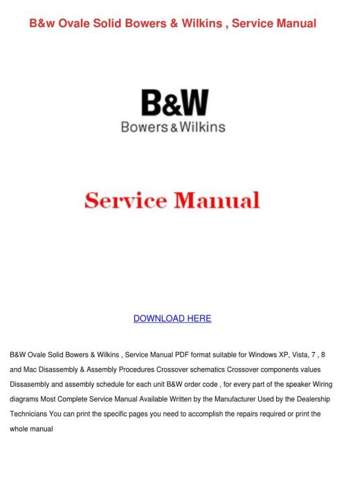 small resolution of  array bw ovale solid bowers wilkins service manual by erniebroyles issuu rh issuu