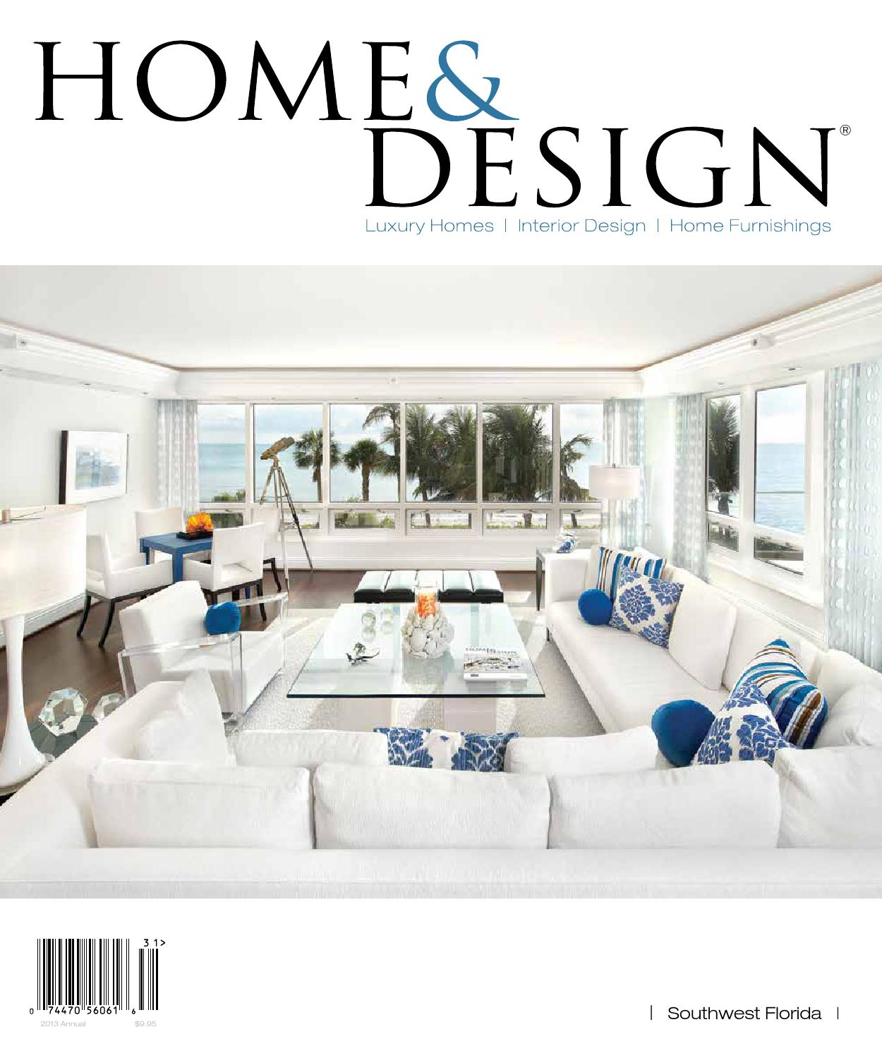 Home & Design Magazine Annual Resource Guide 2013 By Anthony
