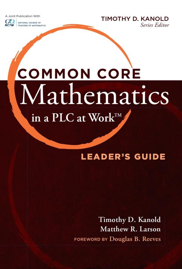 Common Core Mathematics In Plc Work Leader' Guide