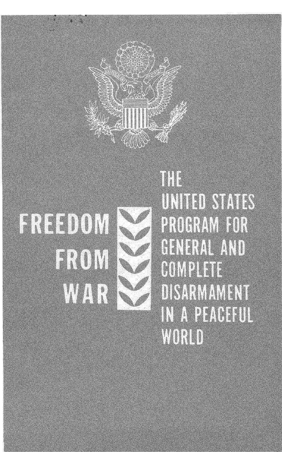 Freedom From War The United States Program For General And