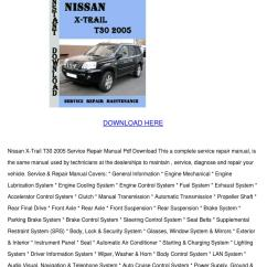 Nissan X Trail T30 Audio Wiring Diagram 12 Volt 5 Pin Relay 2005 Service Repair Manual By Amywicker