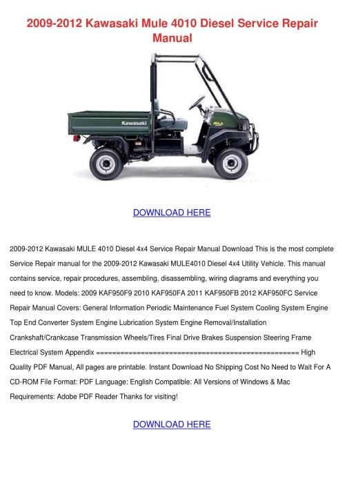 small resolution of 2009 2012 kawasaki mule 4010 diesel service r